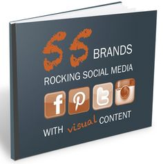 55 Brands Rocking Social Media with Visual Content @HubSpot, #Inbound, #IMU