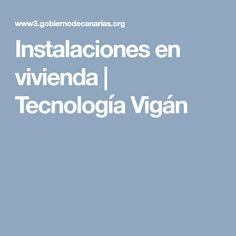 Instalaciones en vivienda | Tecnología Vigán