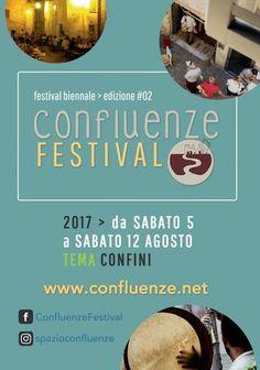 Confluenze Festival 2017  Libretto PROGRAMMA 5>12 agosto 2017 + INFO TERRITORIO #ValTidone #Italy