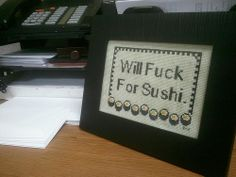 Will Fuck For Sushi by ruby0042, via Flickr