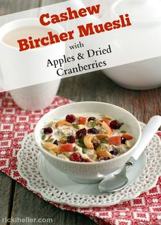 Love this photo from Ricki Heller of Cashew Bircher Muesli with Apples and Dried Cranberries, it's dairy- and gluten-free. Yum.
