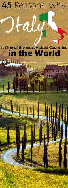 45 Reasons why Italy is One of the most Visited Countries in the World. #Italy