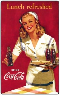 Best Vintage Posters Women Pin Up Girls Coca Cola Ideas Coca Cola Vintage, Pub Vintage, Vintage Nurse, Vintage Signs, Vintage Kitchen, Vintage Santas, Wedding Vintage, Coca Cola Poster, Coca Cola Ad