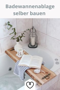 Badezimmer Wohnklamotte DIY: Badewannenablage aus Holz selber machen WOHNKLAMOTTE How to make a wooden bathtub shelf yourself! www. Bathtub Shelf, Wooden Bathtub, Bathtub Tray, Diy Bathroom Decor, Simple Bathroom, Diy Home Decor, Wood Bathroom, Bathroom Ideas, Bathtub Decor