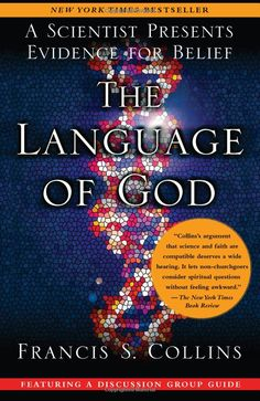 The Language of God by Francis S. Collins - the geneticist who headed the Human Genome Project explains how his research led him to become a Christian.