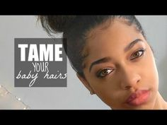Baby Hair 101 | How to Slick & Lay Edges - YouTube