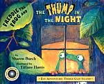 Freddie The Frog® And The Thump In The Night by Sharon Burch, illustrated by Tiffany Harris
