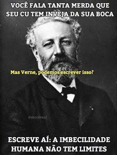 Um recadinho de Júlio Verne para aquele amiguinho que só fala merda