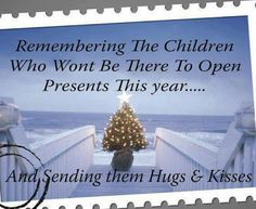 Mother Grieving Loss of Child - http://mothergrievinglossofchild.blogspot.com/: Saturday's Sayings - Christmas in Heaven