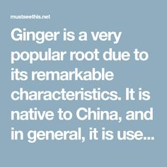 Ginger is a very popular root due to its remarkable characteristics. It is native to China, and in general, it is used as a spice. This amazing plant can also serve as an addition to drinks, such as the ginger ale drink, or in ginger biscuits andgingerbread. However, apart from its unique taste, it offers …