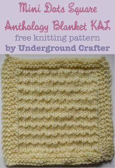 """Mini Dots Square, free knitting pattern by Underground Crafter 