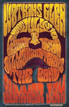The Watkins Glen Summer Jam featuring The Grateful Dead, The Allman Brothers, and The Band. Rock Posters, Concert Posters, Music Posters, Psychedelic Rock, Psychedelic Posters, Summer Jam, Vintage Rock, Grateful Dead, Classic Rock