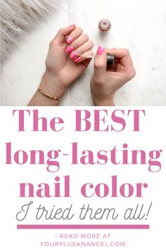 What is the longest lasting nail color? - Four Plus an Angel by Jessica Watson
