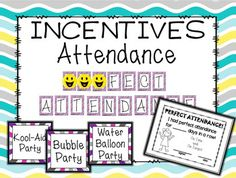 CLASSROOM INCENTIVES: Attendance Incentive