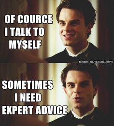 Of course I talk to myself. Sometimes I need expert advice - Kol TVD