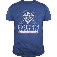 Cool Korhonen The Legend is Alive an Endless Legend Shirts & Tees