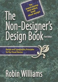 This is one of the best books for beginners. The Non-Designer's Design Book (3rd Edition) (Non Designer's Design Book) by Robin Williams, http://www.amazon.com/dp/B00125MJYM/ref=cm_sw_r_pi_dp_pLNfsb1RD7VXJ