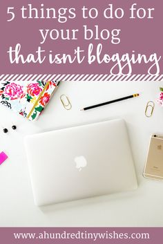 5 things to do for your blog when you don't feel like blogging