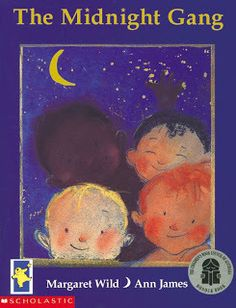 The Midnight Gang by Margaret Wild and Ann James