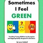 """""""Sometimes I Feel Green"""" is a social narrative which introduces and explains the concept of behavioral escalation to students, based uponThe Incred..."""