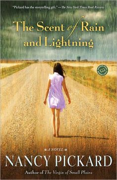 The Scent of Rain and Lightening by Nancy Pickard