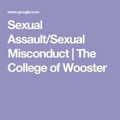 Sexual Assault/Sexual Misconduct | The College of Wooster