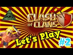 Clash of Clans - Let's Play Episode #2