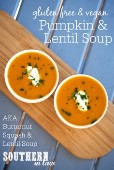 Recipe: Vegan Pumpkin and Lentil Soup (Healthy & Gluten Free! Lentil Soup Recipes, Vegan Pumpkin, Healthy Soup Recipes, Healthy Meals, Healthy Food, Vegan Recipes, Gluten Free Soup, Dairy Free, Recipes