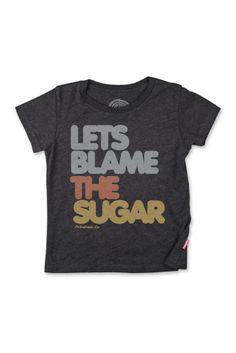 Blame the Sugar by Prefresh via Hatched Baby.