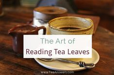 The Art of Tea Leaf Reading - Tasseography - Tasseomancy - Tea Answers Reading Tea Leaves, Tea Reading, Palm Reading, Tarot Cards For Beginners, Magick Book, Witchcraft For Beginners, Tarot Learning, Fortune Telling, Reading Workshop