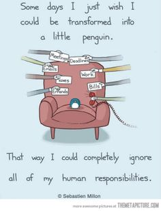 be a pinguin illustration by Sebastien Millon Penguin Art, Penguin Love, Funny Penguin, Pinguin Illustration, Illustration Art, Lol, Story Of My Life, That Way, The Funny