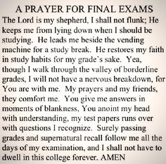 Finals Week... this is will be my nightly prayer lol