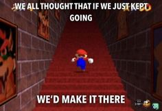 I thought there had to be an end to this Super Nintendo, Nintendo 64, Super Smash Bros, Super Mario Bros, Funny Gaming Memes, Funny Games, Wii U, Retro Game, Card Games