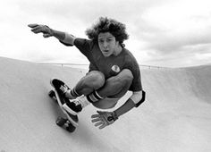 Tony Alva - This guy started it ALL back in the 70's. His style, creativity and shear attack on a skateboard was unequaled