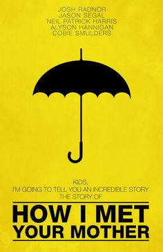 How I Met Your Mother by designbynickmorrison