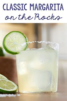 Make these classic margaritas on the rocks for your next get together. It's a simple and easy cocktail drink recipe that will impress your friends.