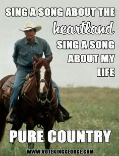 """My favorite movie """"Pure Country"""""""