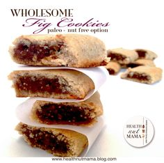 Fig Cookies - grain free, dairy free! so yummy, taste like the real cookies. should try with another filling. I will be packing nut free ones (sunflower seed flour) in daughter's school lunches.