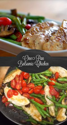 One Pan Balsamic Chicken Recipe | Nothing beats a meal you can make in one dish! This healthy dinner is one the whole family will love complete with chicken, green beans, tomatoes and mushrooms. Easy to make and even easier to clean up!
