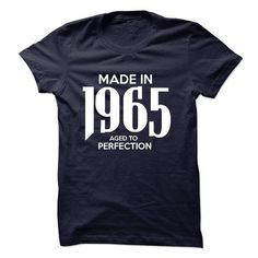 Made In 1965 Tshirt And T Shirts, Hoodies. Get it now ==► https://www.sunfrog.com/LifeStyle/Made-In-1965--Tshirt-And-Hoodie.html?57074 $21