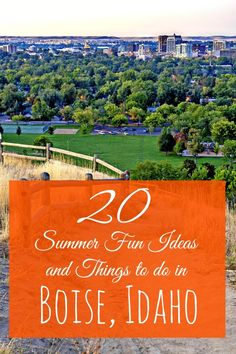 Looking for a great summer vacation destination that will knock your socks off? Twenty tips for great activities, places to eat, and things to do in Boise, Idaho.