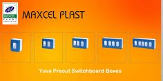 #Yuvaprecutswitchboardboxes For More Details Please Visit us online at:http://goo.gl/YVEN7H