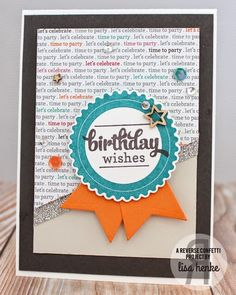 Card by Lisa Henke. Reverse Confetti stamp set: Circle Sentiments. Confetti Cuts: Scalloped Circle and Stitched Tag Trio. Quick Card Panels: Let's Celebrate.