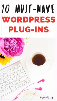 10 Must-Have WordPress Plugins for bloggers who are designing their own site! These plug-ins are perfect for wordpress for beginners, and must-have plugins for bloggers // Hey There, Chelsie
