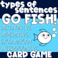 Go Fish card game to help students recall four types of sentences and their punctuations! Fish Card, Types Of Sentences, O Fish, Going Fishing, Punctuation, Card Games, Teaching Ideas, School Ideas, Students