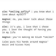 He is pulling him closer on his waist and then he kisses him Shadowhunters Malec, Shadowhunters The Mortal Instruments, Clace, Mortal Instruments Quotes, Shadowhunter Quotes, Push Me Away, Cassandra Clare Books, Alec Lightwood, The Dark Artifices