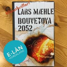 #bouvetøya2052 #larsmæhle #klimathriller #nyttpåkattenbib #bok #ebok