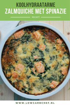 Zalmquiche met spinazie This salmon quiche with spinach is tasty, healthy and low in carbohydrates. A serving contains only grams of carbohydrates. Delicious to eat for lunch or dinner! Healthy Low Carb Recipes, Healthy Crockpot Recipes, Healthy Meals For Kids, Easy Meals, Healthy Chicken Dinner, Le Diner, Food Inspiration, Good Food, Food Porn