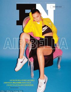 Bella Hadid lands the November 2017 cover of Footwear News. Captured by Eric T. White (See Management), the American beauty lounges in a Courrèges cro Nike Air Force 1, Air Force Ones, Travis Scott, Nike Fashion, Sneakers Fashion, Bella Hadid Nike, Cool Nikes, Dior, Nike Models