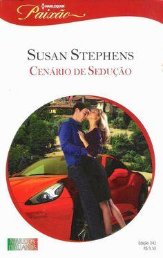 Meus Romances Blog: Cenário De Sedução - Susan Stephens - Harlequin Pa...